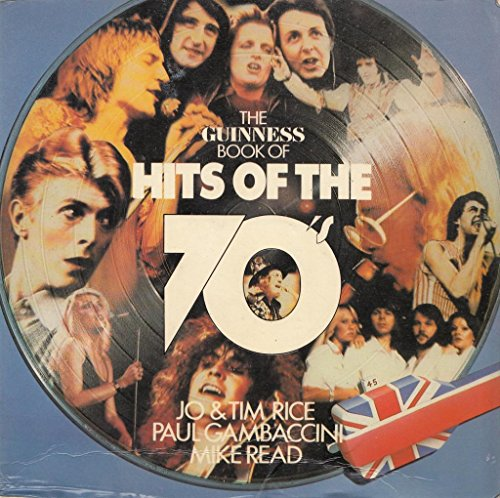 Guinness Book of Hits of the 70's By Edited by Tim Rice