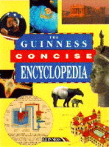 The Guinness Concise Encyclopedia By Edited by Ian Crofton