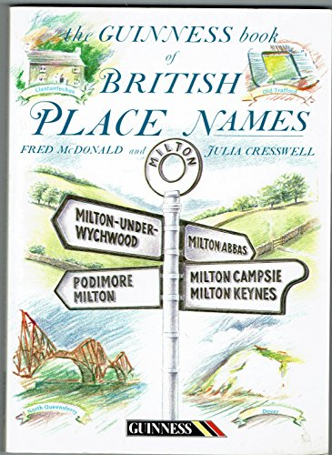The Guinness Book of British Place Names By Fred MacDonald