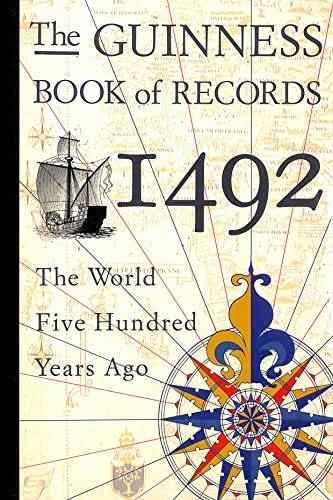 The Guinness Book of Records, 1492 By Geoffrey V. Scammell