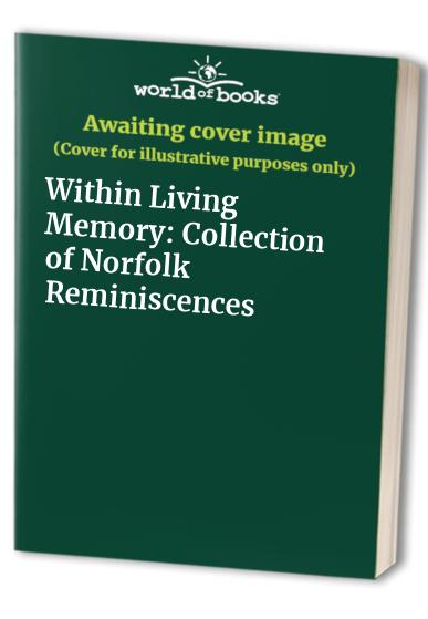 Within Living Memory By Zita James