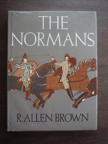 The Normans By R.Allen Brown