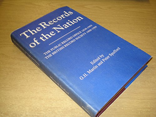 The Records of the Nation By Edited by G.H. Martin