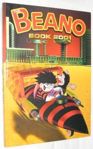 The Beano Book 2001 (Annual) by Unknown Author