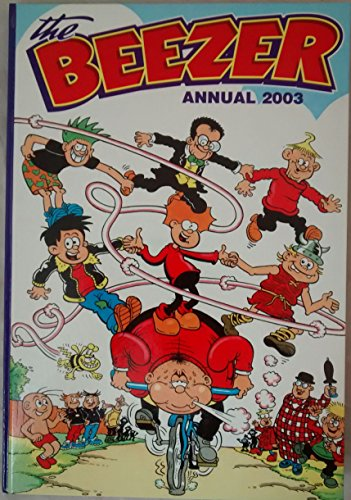 The Beezer Book 2003 (Annual) by Created by D C Thomson & Co