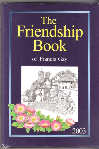The Friendship Book By Francis Gay