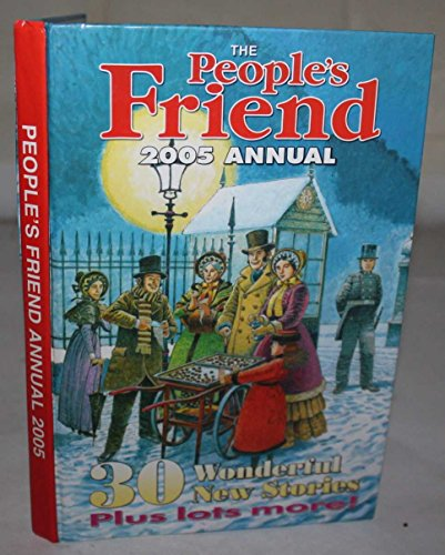 """The """"People's Friend"""" Annual by D C Thomson & Co"""