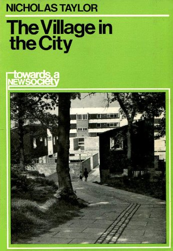 Village in the City By Nicholas Taylor