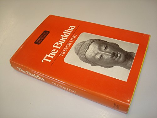 The Buddha By Trevor Ling