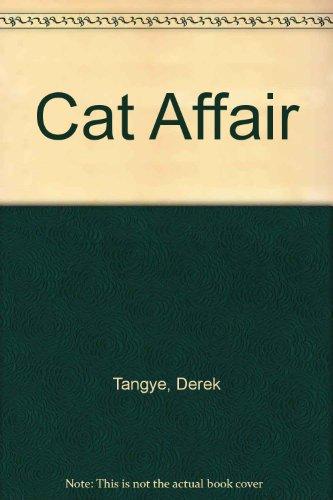 Cat Affair By Derek Tangye