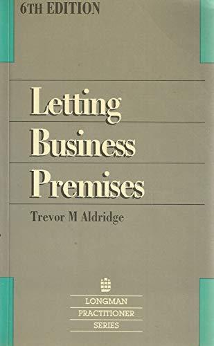 Letting Business Premises By Trevor M. Aldridge (QC)