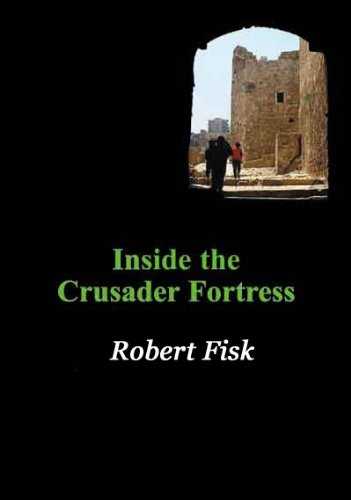 Inside the Crusader Fortress By Ken Coates