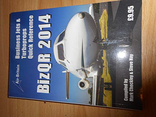 Business Jets & Turboprops Quick Reference By Compiled by Mark Checkley