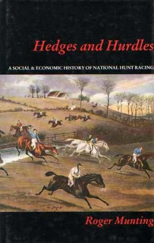 Hedges and Hurdles By Roger Munting