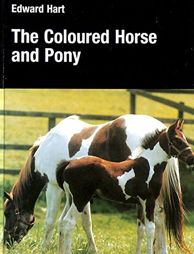 The Coloured Horse and Pony By Edward Hart