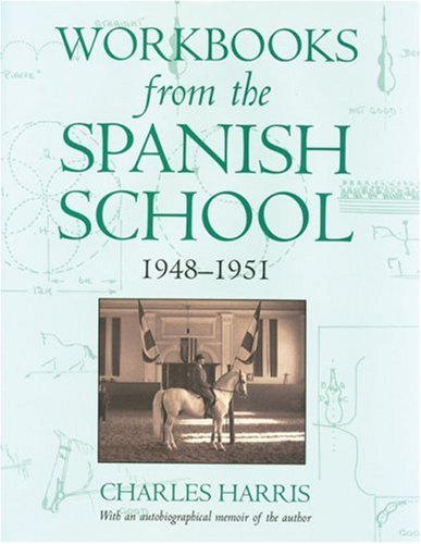 Workbooks from the Spanish School By Charles Harris, M.D., Ph.D.
