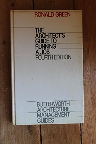 The Architect's Guide to Running a Job By Ronald Green