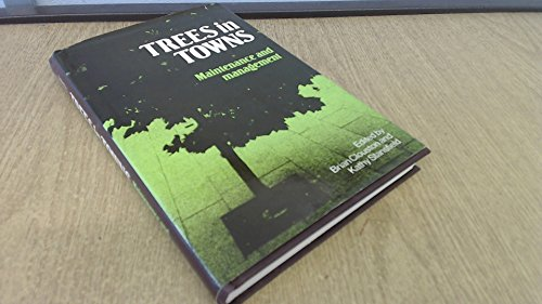 Trees in Towns By Brian Clouston