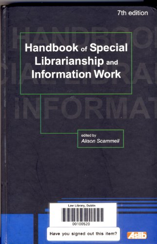 Handbook of Special Librarianship and Information Work by Wilfred Ashworth