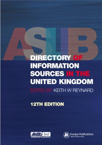 Aslib Directory of Information Sources in the United Kingdom by Volume editor Keith W. Reynard