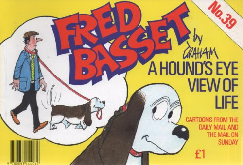 Fred Basset: No. 39 by Morris A. Graham