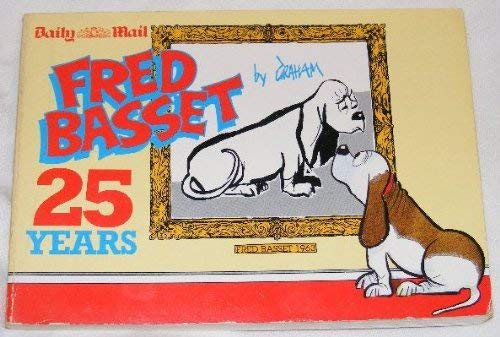Fred Basset: 25 Years By Morris A. Graham