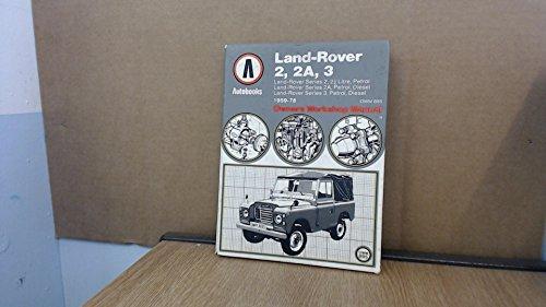 Land Rover 2, 2A, 3 1959-78 Autobook By Autobooks Team