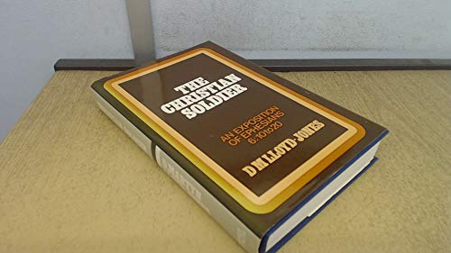 Christian Soldier By D. M. Lloyd-Jones