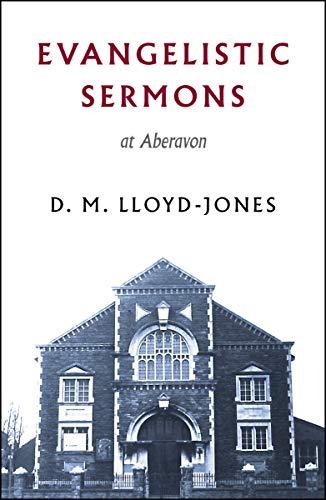 Evangelistic Sermons By D. M. Lloyd-Jones