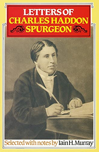 Letters By C. H. Spurgeon