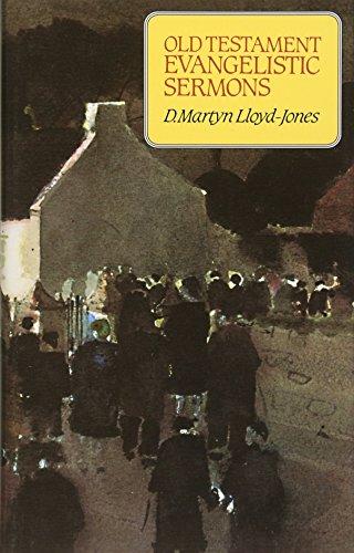 Old Testament Evangelistic Sermons By D. M. Lloyd-Jones