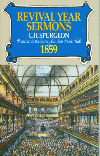 Revival Year Sermons By C. H. Spurgeon