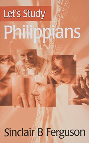 Let's Study Philippians By Sinclair B. Ferguson
