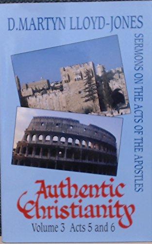 Authentic Christianity By D. M. Lloyd-Jones