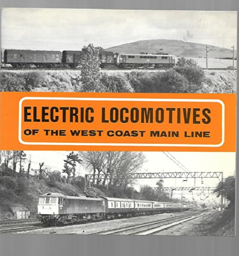 Electric Locomotives of the West Coast Main Line By Roly Longhurst