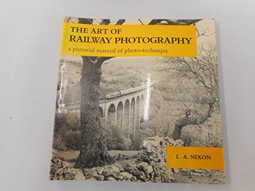 Art of Railway Photography By Les Nixon