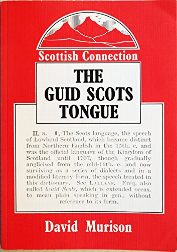 Guid Scots Tongue By David Murison