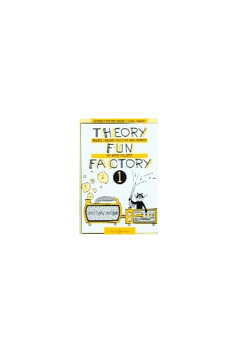 Theory Fun Factory: Music Theory, Puzzles and Games: v. 1 by Katie Elliott