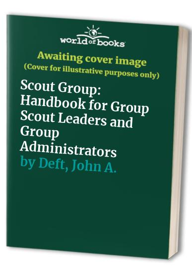 Scout Group By John A. Deft