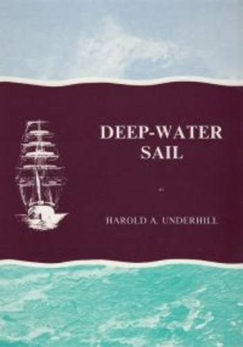 Deep-water Sail By Harold A. Underhill
