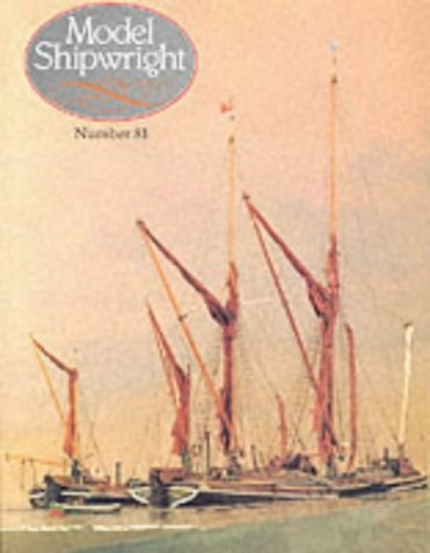 Model Shipwright: No. 81 By John Bowen