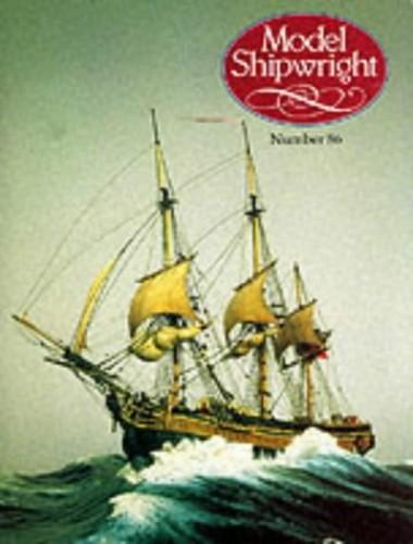 MODEL SHIPWRIGHT NUMBER 86 By John Bowen