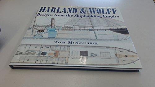 HARLAND & WOLFF By Tom McCluskie