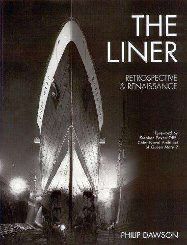 LINER RETROSPECTIVE & RENAISSANCE By Philip Dawson