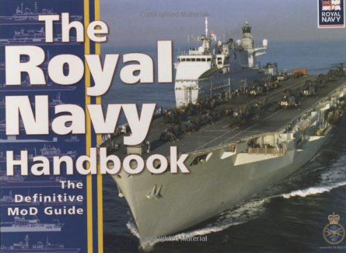 ROYAL NAVY HANDBOOK By Great Britain: Ministry of Defence