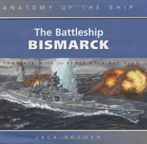 BATTLESHIP BISMARCK ANATOMY SHIP By Jack Brower