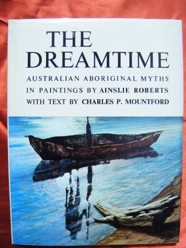 Dreamtime Australian Aboriginal Myths