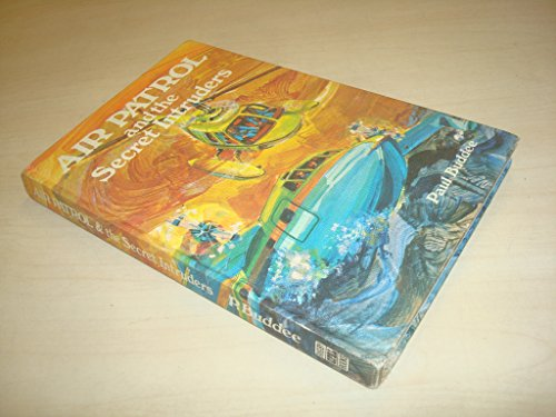 Air Patrol And The Secret Intruders By Paul Buddee