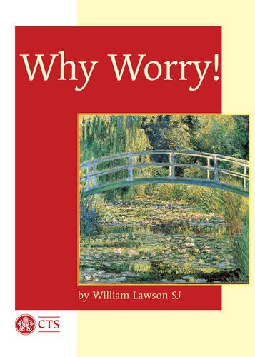 Why Worry! By William Lawson