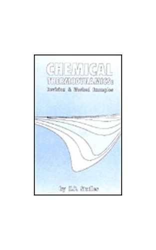 Chemical Thermodynamics: Revision and Worked Examples by H.P. Stadler